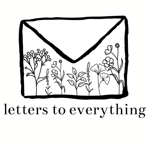 Letters to Everything